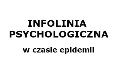 INFOLINIA PSYCHOLOGICZNA W CZASIE EPIDEMII